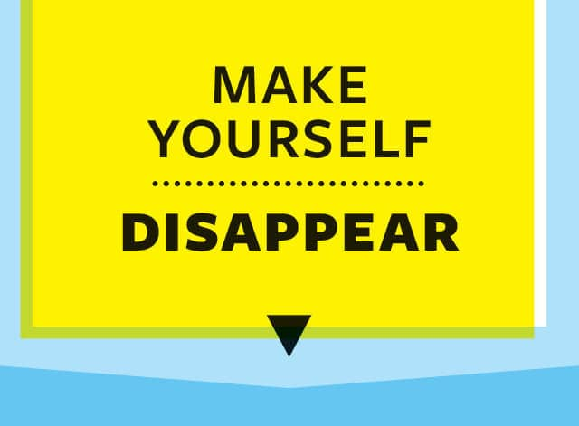 make-yourself-disappear