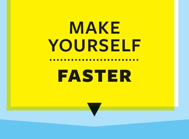 make-yourself-faster